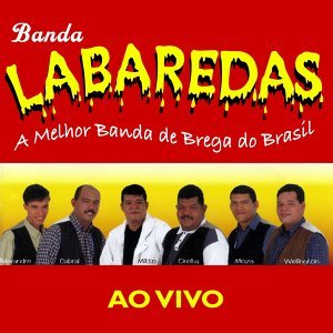 A Melhor Banda de Brega do Brasil - Ao Vivo