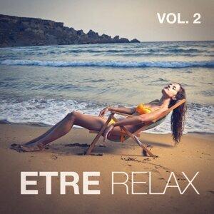 Etre relax, Vol. 2