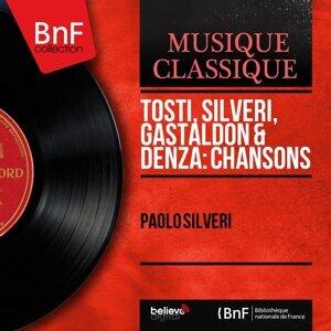 Tosti, Silveri, Gastaldon & Denza: Chansons - Mono Version