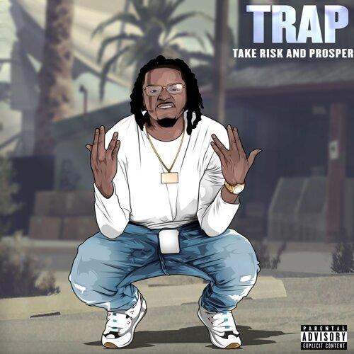 T.R.A.P. Take Risks and Prosper