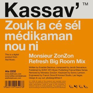 Zouk la ce sel medikaman nou ni - Monsieur ZonZon Refresh Big Room Mix