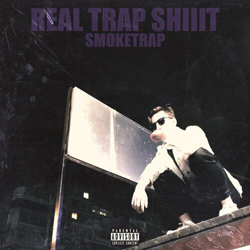Real Trap Shiiit
