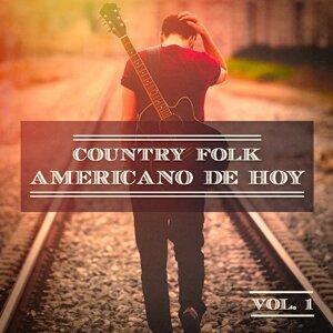 Country Folk Americano de Hoy, Vol. 1 (El Verdadero Sonido Estadounidense)