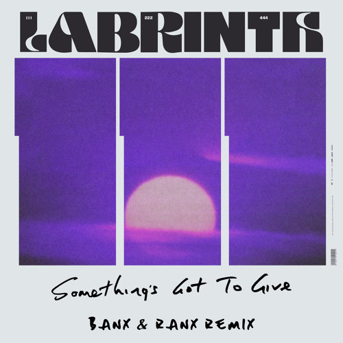 Something's Got To Give - Banx & Ranx Remix