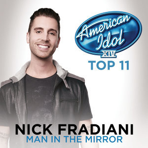 Man In The Mirror - American Idol Season 14