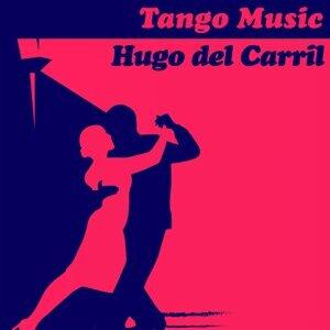 Tango Music: Hugo del Carril