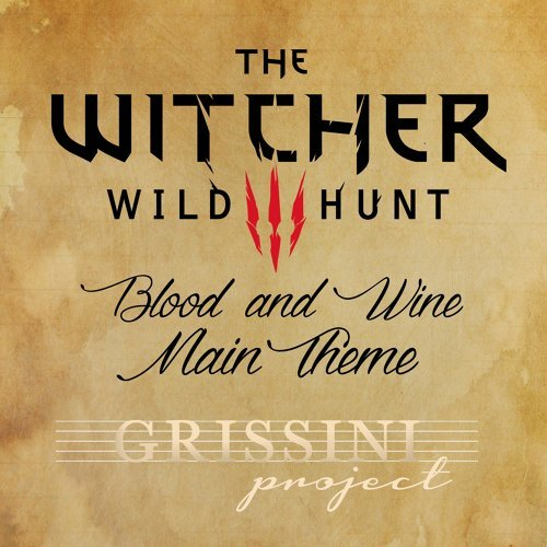 """Blood and Wine Main Theme (From """"the Witcher 3"""")"""