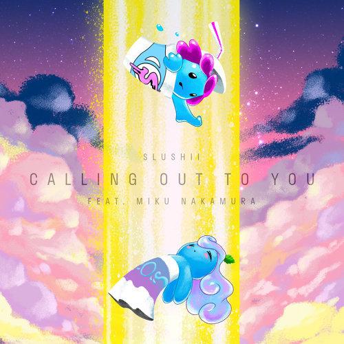 Calling Out to You (feat. Miku Nakamura) [Co shu Nie]
