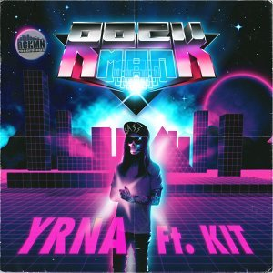Yrna (feat. Kit)