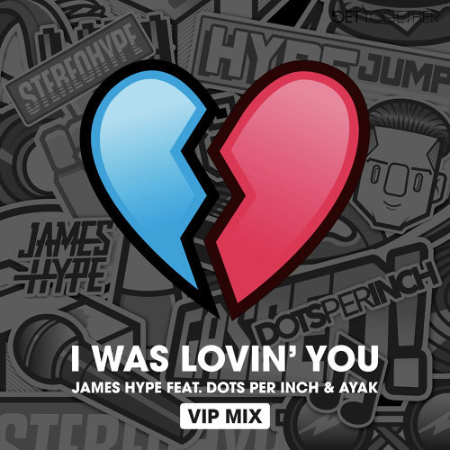 I was Lovin' You (feat. Dots Per Inch & Ayak) - VIP Mix