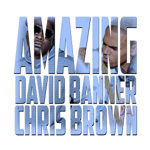Amazing (Clean) [feat. Chris Brown]