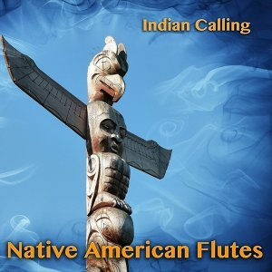 Native American Flutes - 11 Relaxing Indian Songs Performed on Native American Flute