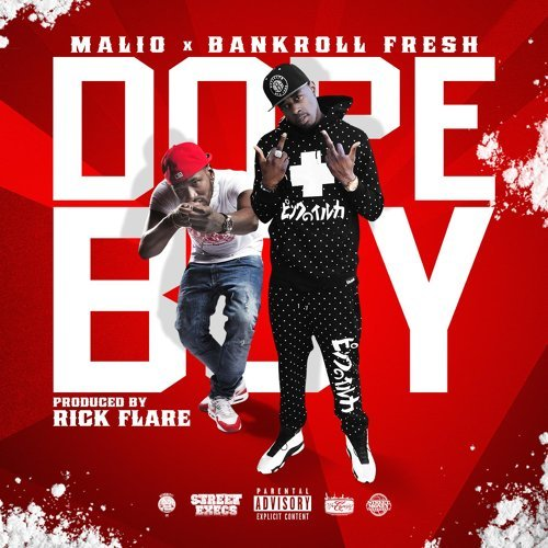 Dope Boy (feat. Bankroll Fresh)