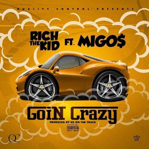 Goin Crazy (feat. Migos)