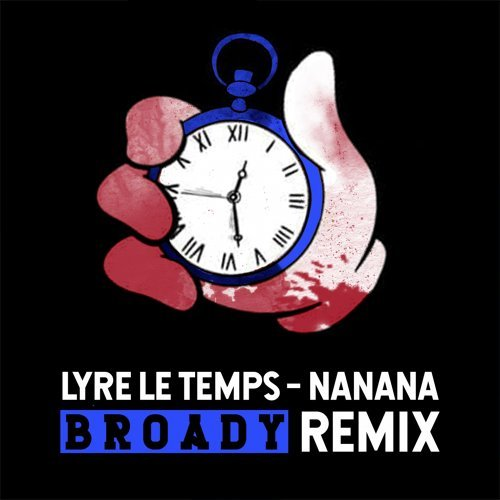 Nanana - Broady Remix