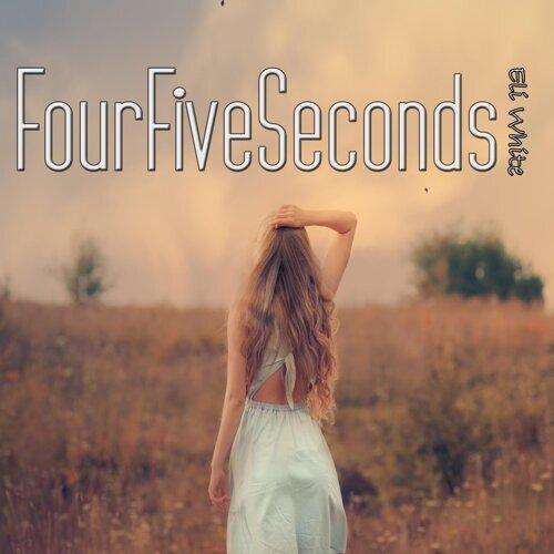 Eli White - FourFiveSeconds - KKBOX