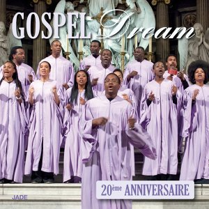 Gospel Dream 20ème anniversaire - Collector