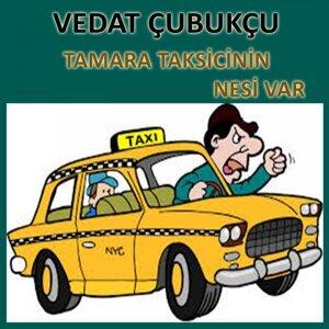 Tamara - Taksicinin Nesi Var