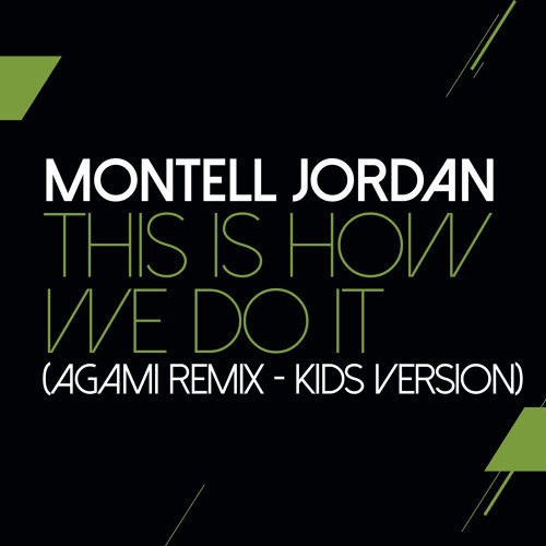 This Is How We Do It - Agami Remix - Kids Version