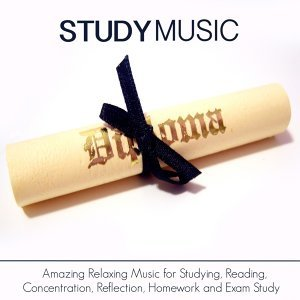 Study Music - Amazing Relaxing Music for Studying, Reading, Concentration, Reflection, Homework and Exam Study