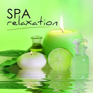 Spa Relaxation - Ultimate Meditation, Serenity and Yoga Music Collective