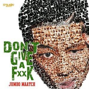 DON'T GIVE A FUCK -Single (DON'T GIVE A FUCK) - Single