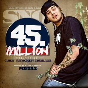 45 Million (feat. C-Hen, Ricochet & Treal Lee)