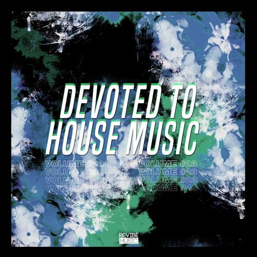 Devoted to House Music, Vol. 23