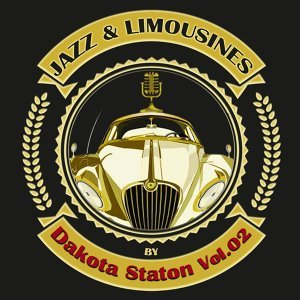 Jazz & Limousines by Dakota Staton, Vol. 2