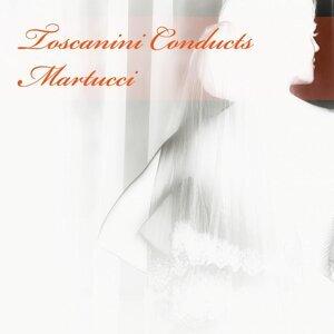 Toscanini Conducts Martucci