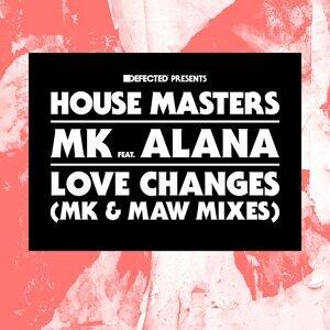 Love Changes (feat. Alana) [MK & MAW Mixes] - MK & MAW Mixes