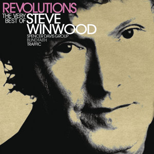Revolutions: The Very Best Of Steve Winwood - Deluxe