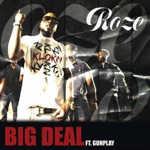 Big Deal (feat. Gunplay)