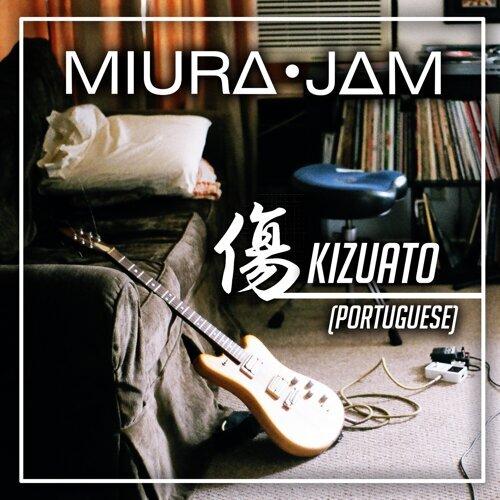 Kizuato (Given) - Portuguese Version