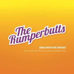 The Rumperbutts: Original Motion Picture Soundtrack