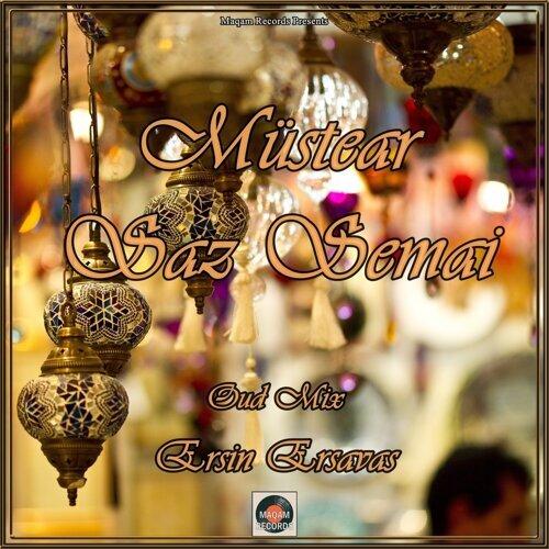 Müstear Saz Semai - Oud Mix