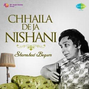 Chhaila De Ja Nishani - Shamshad Begum