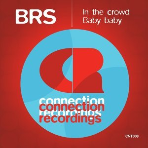 In the Crowd / Baby Baby