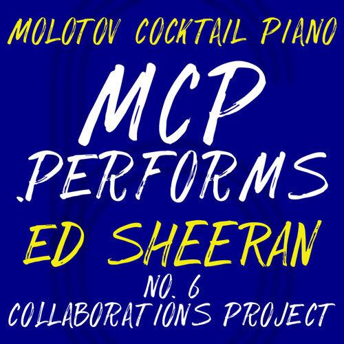 MCP Performs Ed Sheeran: No. 6 Collaborations Project - Instrumental