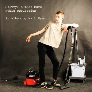 Skivvy - A Much More Noble Occupation