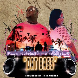 Dat Bass (feat. Juic5y)