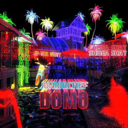 DOMO (Feat. ShiGGa Shay, SonaOne & JP THE WAVY)