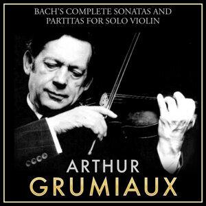 Bach's Complete Sonatas and Partitas for Solo Violin: Arthur Grumiaux