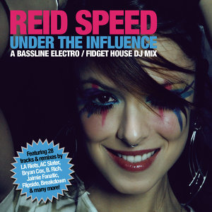 Under the Influence (Continuous DJ Mix by Reid Speed)
