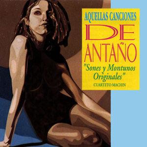 Aquellas Canciones De Antano: Sones Y Montunos Originales