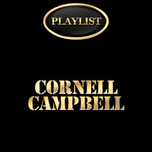 Cornell Campbell Playlist