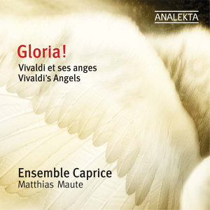 Gloria! Vivaldi's Angels