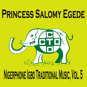 Nigerphone Igbo Traditional Music, Vol. 5