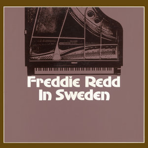 Freddie Redd in Sweden (Bonus Track Version)