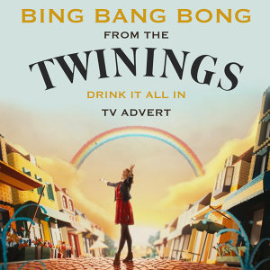 "Bing Bang Bong (From The ""Twinnings - Drink It All In"" T.V. Advert)"